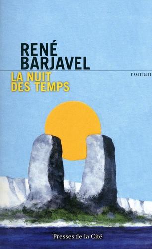 La nuit des temps - René Barjavel - Format ePub - 9782258116429 - 13,99 €