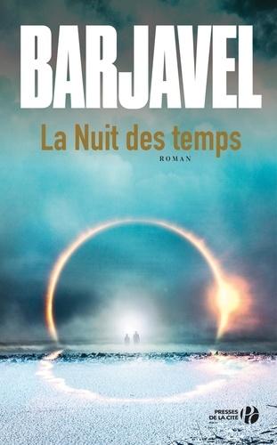 La Nuit des temps - René Barjavel - Format ePub - 9782258152854 - 13,99 €