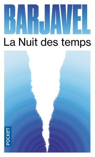 René Barjavel - La nuit des temps.