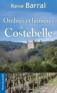 René Barral - Ombres et lumières de Costebelle.