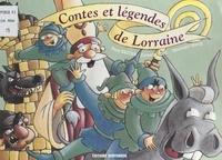 René Bastien et Colombe Puhl - Contes et légendes de Lorraine.