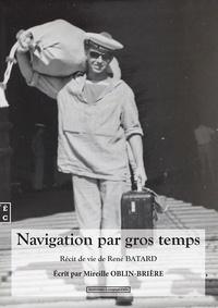 René Batard - Navigation par gros temps.