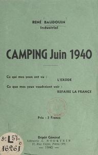 René Baudouin - Camping, juin 1940.