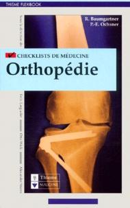 René Baumgartner et Peter-E Ochsner - Orthopédie.