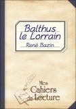 René Bazin - Balthus le Lorrain.