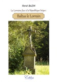 René Bazin - Baltus Le Lorrain.