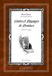 René Bazin - Contes et paysages de province.