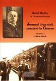 René Bazin - Journal d'un civil pendant la guerre - Tome 1 (1914-1915).