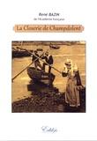 René Bazin - La Closerie de Champdolent.