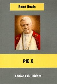 René Bazin - Pie X.