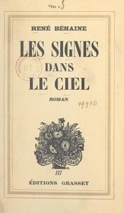 René Béhaine - Histoire d'une société (10). Les signes dans le ciel.