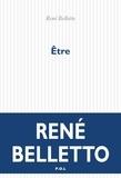 René Belletto - Etre.