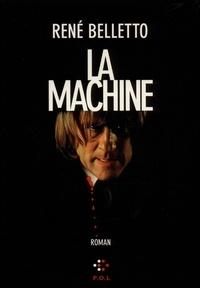 René Belletto - La machine.