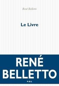 René Belletto - Le livre.