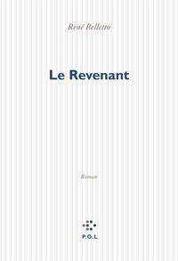 René Belletto - Le Revenant.