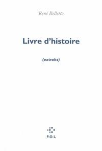 René Belletto - Livre d'histoire.