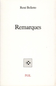 René Belletto - Remarques Tome 1 : .