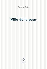 René Belletto - Ville de la peur.