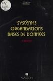 René Benoit - Systèmes, organisations, bases de données.