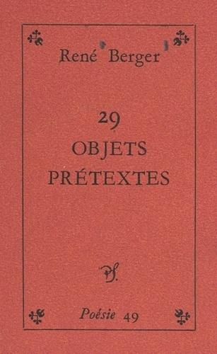 29 objets-prétextes