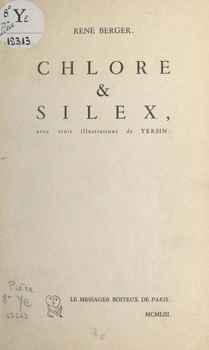 Chlore et silex. Avec trois illustrations de Yersin