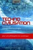 René Berger et Solange Ghernaouti-Hélie - Technocivilisation.