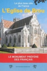 René Berlivet - L'église de Brou - Le momument préféré des Français.