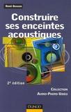 René Besson - Construire ses enceintes acoustiques.