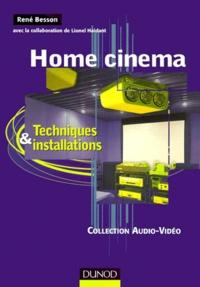 Home cinema- Techniques & installations - René Besson |