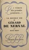 René Bizet - La double vie de Gérard de Nerval.