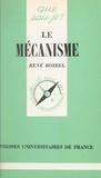 René Boirel et Paul Angoulvent - Le mécanisme hier et aujourd'hui.