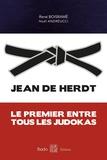 René Boisramé - Jean De Herdt - Le premier entre tous les judokas.