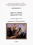 René Bondoux et Jean-Pierre Grélois - Léon le Diacre - Empereurs du Xe siècle.
