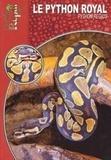 René Bonke - Le python royal - Python Regius.