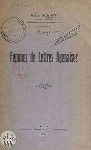 René Bonnat - Femmes de lettres agenaises.