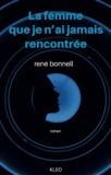 René Bonnell - La femme que je n'ai jamais rencontrée.