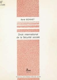 René Bonnet - Droit international de la sécurité sociale.