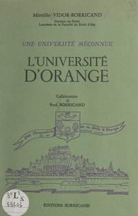 René Borricand et Mireille Vidor-Borricand - L'université d'Orange - Une université méconnue.