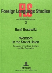 René Bosewitz - Waifdom in the Soviet Union - Features of the Sub-Culture and Re-Education.
