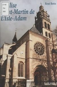 René Botto - L'Église Saint-Martin de L'Isle-Adam.