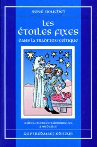 LES ETOILES FIXES. Dans la tradition celtique, Leurs influences traditionnelles et médicales.pdf