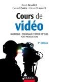 René Bouillot et Gérard Galès - Cours de vidéo - Matériels, tournage et prise de vue, post-production.