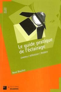 René Bouillot - Le guide pratique de l'éclairage.