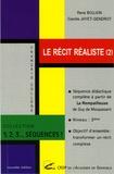 René Boujon et Camille Jayet-Gendrot - Le récit réaliste - Volume 2, Séquence didactique complète à partir de La Rempailleuse de Guy de Maupassant.