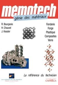 René Bourgeois et Jacques Kessler - Génie des matériaux.