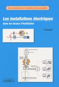 René Bourgeois - Les installations électriques dans les locaux d'habitation.