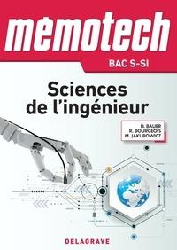 Rene Bourgeois et Denis Bauer - Mémotech Sciences de l'ingénieur 1re, Tle Bac S - CPGE (2017) - LN - EPUB.
