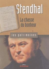 René Bourgeois - Stendhal - La chasse du bonheur.