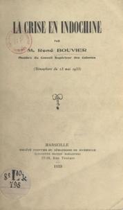 René Bouvier - La crise en Indochine - Sémaphore du 23 Mai 1933.
