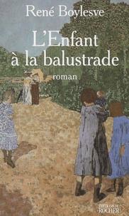 René Boylesve - L'enfant à la balustrade.